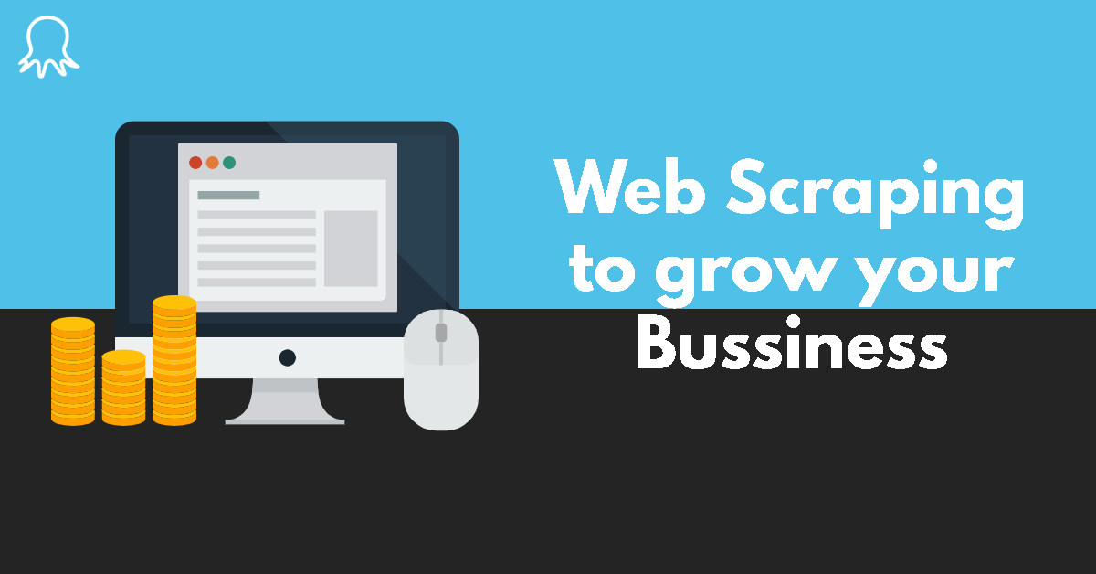 How web scraping and data analysis can help to grow your