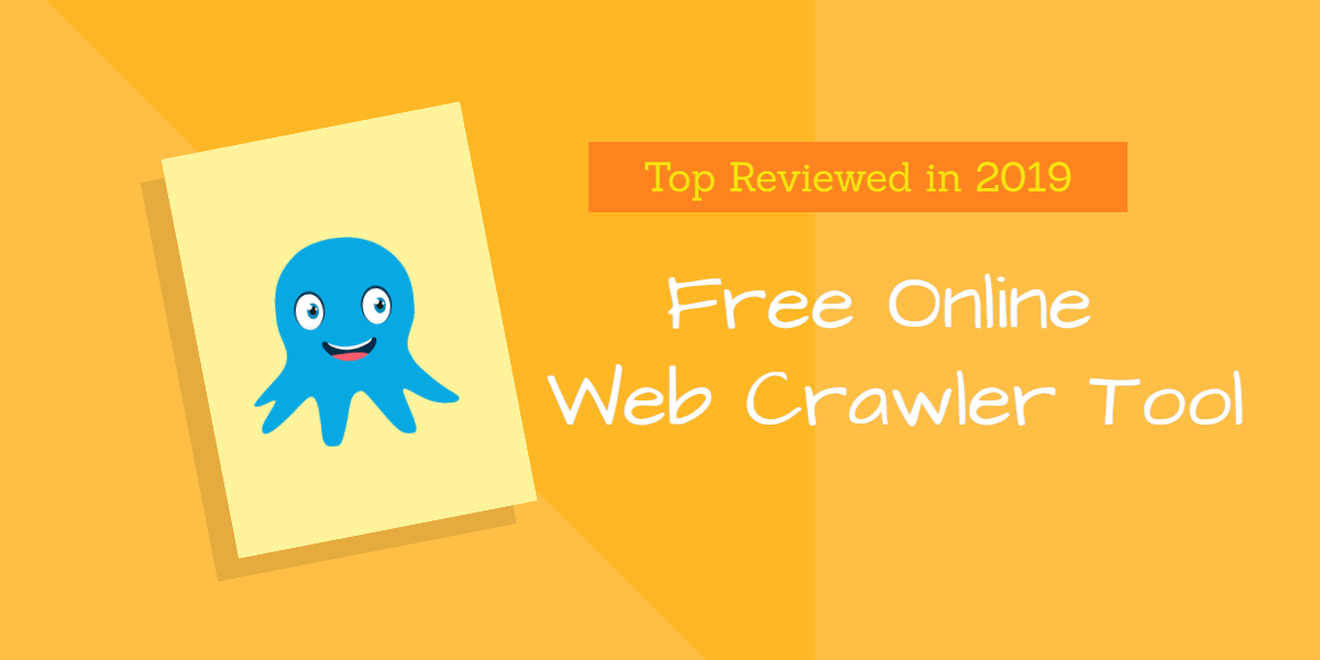 Free Online Web Crawler Tools   Octoparse